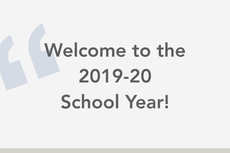 Welcome to the 2019-20 School Year!