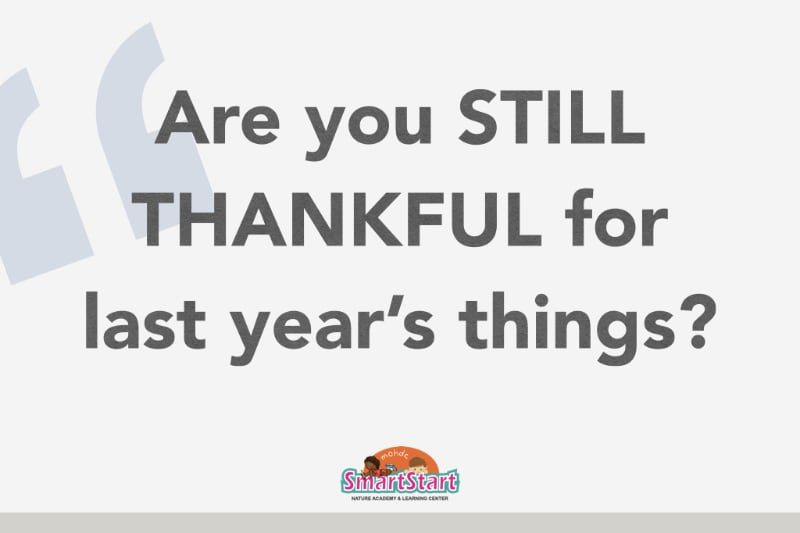 Are You Still Thankful for Last Year's Things?