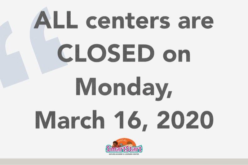 All SmartStart Centers Closed on Monday